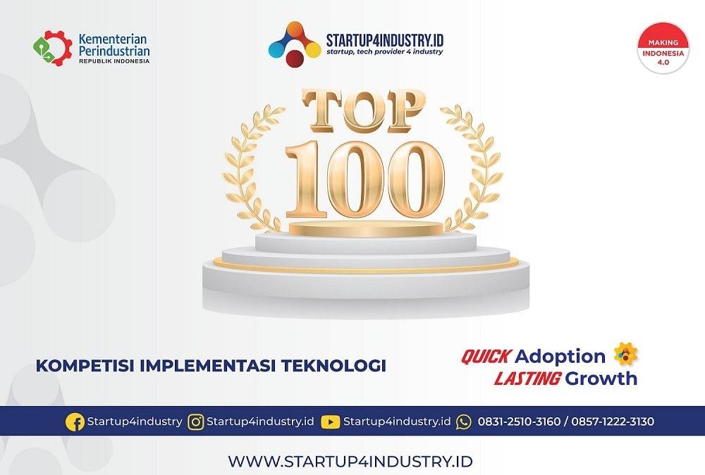 TOP 100 Kompetisi Implementasi Teknologi Startup4industry 2021